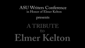 Thumbnail for entry Writer's Conference - Elmer Kelton Tribute