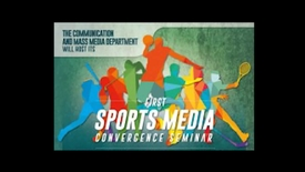 Thumbnail for entry First ASU Sports Media Convergence Seminar