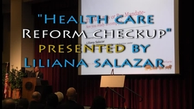 Thumbnail for entry Health Care Reform Checkup with Liliana Salazar