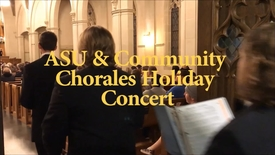 Thumbnail for entry ASU and Community Chorales Holiday Concert