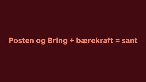Thumbnail for entry Posten og Bring + bærekraft = sant