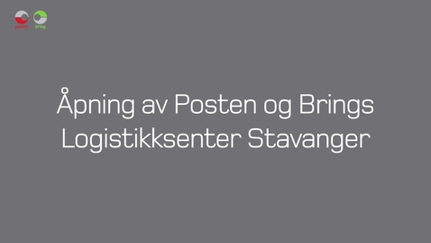 Thumbnail for entry Tones vlog #26 - Åpning av Posten og Brings Logistikksenter Stavanger