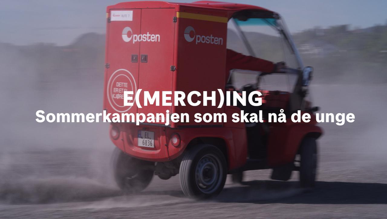 E(MERCH)ING - Sommerkampanjen som skal nå de unge