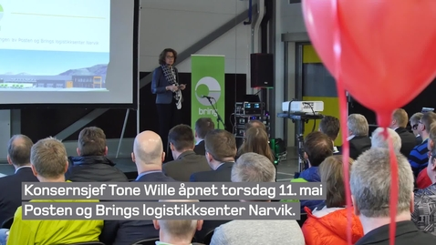 Thumbnail for entry Åpning av Posten og Brings logistikksenter Narvik
