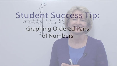 Thumbnail for entry Module 06 Graphing Ordered pairs of Numbers