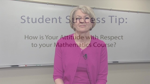 Thumbnail for entry Student Success Tips Attitude 1