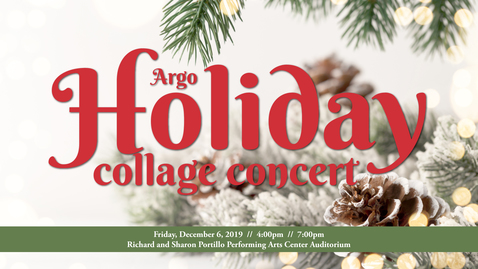 Thumbnail for entry Holiday Collage Concert '19