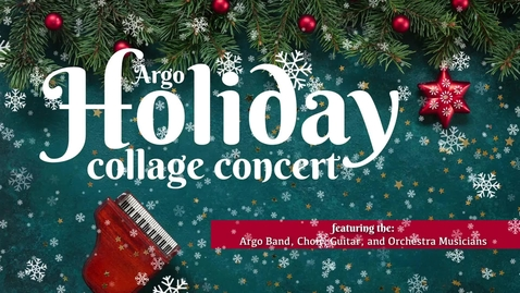 Thumbnail for entry Holiday Collage Concert '20