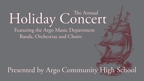 Thumbnail for entry ACHS Annual Holiday Concert 2015