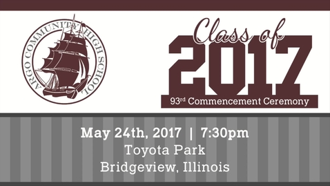 Thumbnail for entry Argo Community High School Commencement Ceremony - Class of 2017