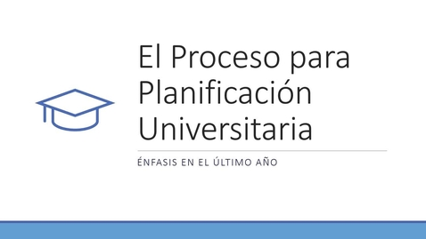Thumbnail for entry College Planning Fall 2020 (Spanish)