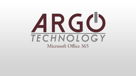 Argo Hour Videos: Office365 and Canvas