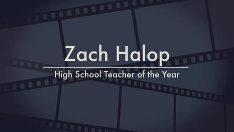 Zach Halop - 2014 High School Teacher of the Year