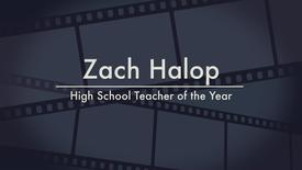 Zach Halop - 2014 High School Teacher of the Year