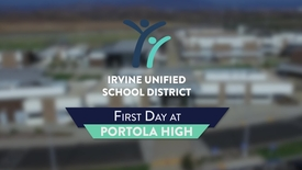 Thumbnail for entry First Day at Portola High School