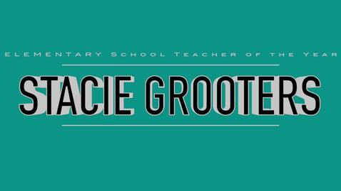 Stacie Grooters- 2016 Elementary Teacher of the Year