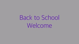 Thumbnail for entry Back To School Welcome