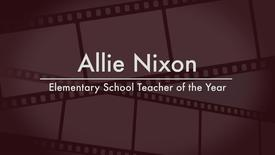 Allie Nixon - 2014 Elementary School Teacher of the Year
