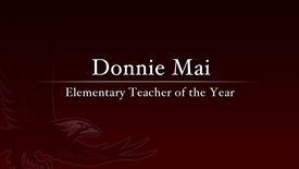 Donnie Mai - 2011 Elementary Teacher of the Year