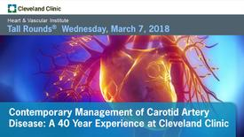Thumbnail for entry Contemporary Management of Carotid Artery Disease: A 40 Year Experience at Cleveland Clinic