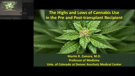 Thumbnail for entry Highs and Lows of Cannabis Use in Pre and Post Organ Transplant Recipients