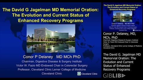Thumbnail for entry The David G Jagelman MD Memorial Oration: Dr. Conor Delaney