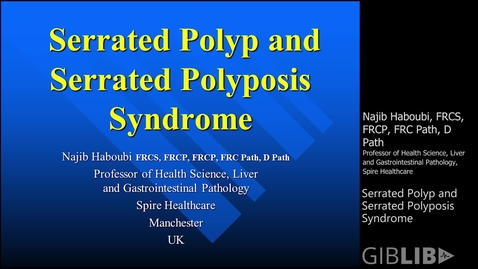 Thumbnail for entry Serrated Polyposis Syndrome