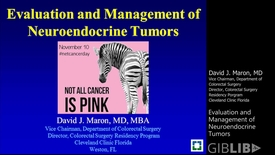 Thumbnail for entry Evaluation and Management of Neuroendocrine