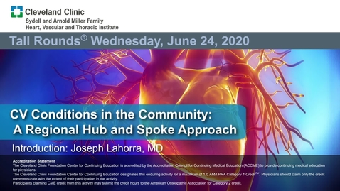 Thumbnail for entry Cardiovascular Conditions in the Community: A Regional Hub and Spoke Approach