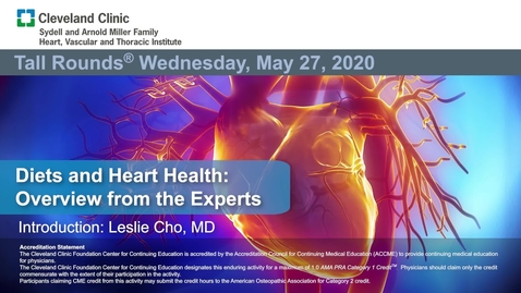 Thumbnail for entry Diets and Heart Health: Overview from the Experts