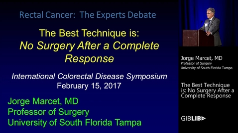 Thumbnail for entry Rectal Cancer: The Experts Debate