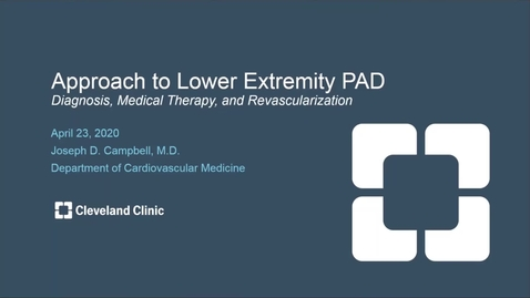 Thumbnail for entry Lower Extremity PAD: Diagnosis, Medical Therapy and Revascularization