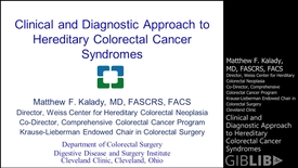 Thumbnail for entry Hereditary Colorectal Cancer Syndromes