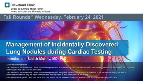Thumbnail for entry Management of Incidentally Discovered Lung Nodules during Cardiac Testing