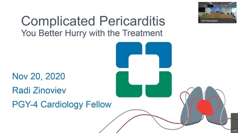 Thumbnail for entry Pericardial Cases | Complicated Pericarditis: You Better Hurry with the Treatment
