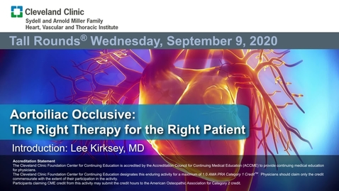 Thumbnail for entry Aortoiliac Occlusive: The Right Therapy for the Right Patient