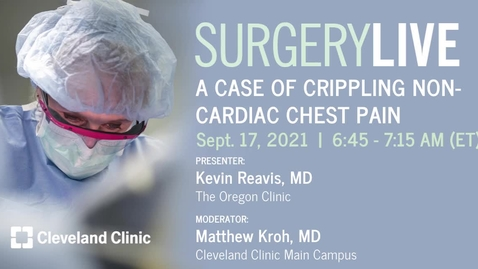 Thumbnail for entry A Case of Crippling Non-Cardiac Chest Pain