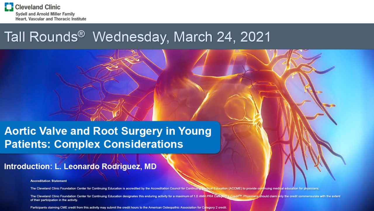 Aortic Valve and Root Surgery in Young Patients: Complex Considerations