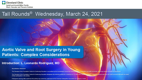 Thumbnail for entry Aortic Valve and Root Surgery in Young Patients: Complex Considerations