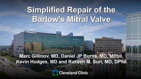 Thumbnail for entry Simplified Repair of the Barlow's Mitral Valve