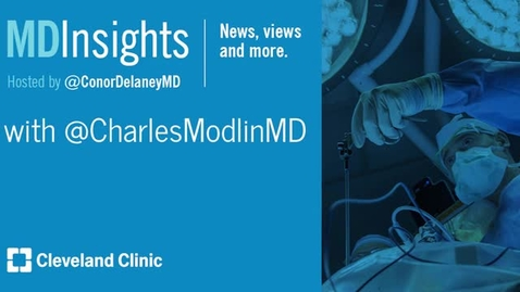 Thumbnail for entry MD Insights: Dr. Charles Modlin