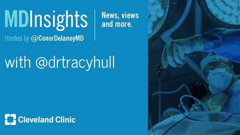 Thumbnail for entry MD Insights: Dr. Tracy Hull