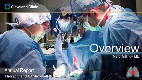 Thumbnail for entry Overview: 2019 Thoracic and Cardiovascular Surgery Annual Report