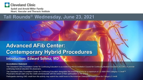 Thumbnail for entry Advanced AFib Center: Contemporary Hybrid Procedures