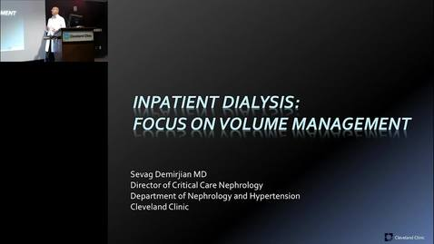 Thumbnail for entry Inpatient Dialysis: Focus on Volume Management