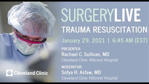 Thumbnail for entry Trauma Resuscitation