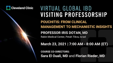 Thumbnail for entry Global IBD Visiting Professorship:  Prof Iris Dotan - March 23, 2021