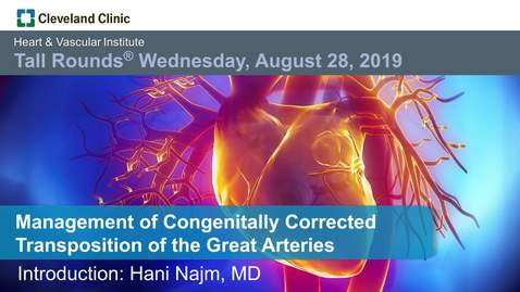 Thumbnail for entry Management of Congenitally Corrected Transposition of the Great Arteries