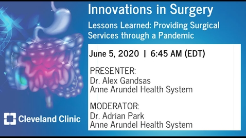Thumbnail for entry Lessons Learned: Providing Surgical Services through a Pandemic