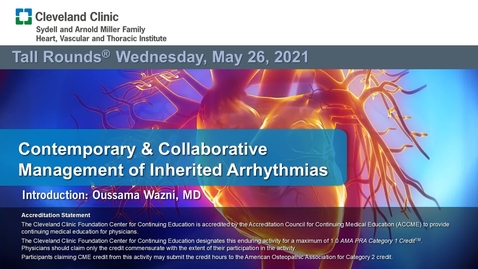 Thumbnail for entry Contemporary & Collaborative Management of Inherited Arrhythmia's